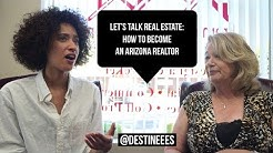 Let's Talk Real Estate: How to become an Arizona Realtor