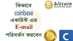How to Change Coinbase Email | Change Your Bitcoin Coinbase Account E-mail Address 100%