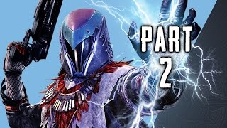 Destiny The Taken King Walkthrough Gameplay Part 2 - Stormcaller Subclass - Mission 2 (PS4)