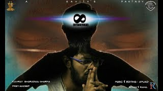 INFINITY Telugu Short Film l Written and Directed by Savith C Chandra l RFS   Suresh Productions
