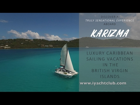 Discover a Truly Sensational Experience Aboard Karizma| Luxury Caribbean Sailing Vacations BVI