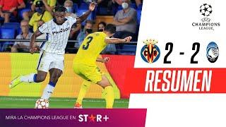 ¡PARTIDAZO EN ESPAÑA Y EMPATE EN EL ARRANQUE DE LA CHAMPIONS!   Villarreal 2-2 Atalanta   RESUMEN