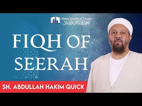 Fiqh of Seerah | Class #1 | Islamic Institute of Toronto | Sh. Abdullah Hakim Quick