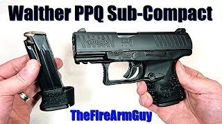 First Look!! Walther PPQ Sub-Compact - TheFireArmGuy