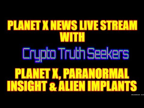SPECIAL INTERVIEW with Crypto Truth Seekers - PLANET X, PARANORMAL INSIGHT & ALIEN IMPLANTS