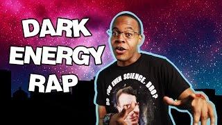 Dark Energy Rap