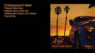 13. 2cztery7 - Świętej pamięci ft. Małolat
