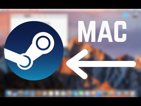 How To Install Steam On MacOS (2018)