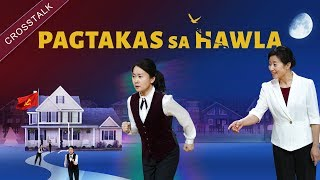 "New Tagalog Christian Crosstalk | ""Pagtakas sa Hawla"" 
