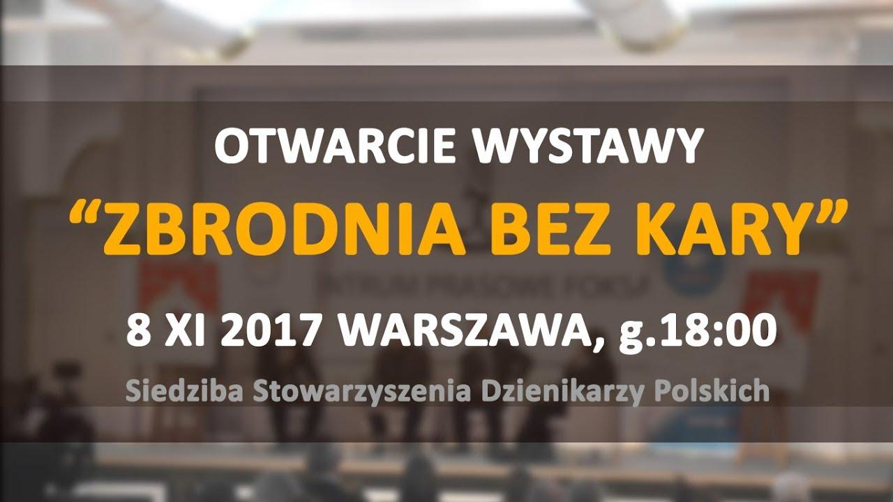 """18:00 – Otwarcie wystawy """"Zbrodnia bez kary"""" (Jurek, Wildstein, Gołębiewski, Górny)"""