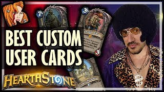 The Best User Created Cards 16 - Custom Hearthstone Cards