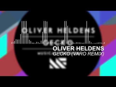 Oliver Heldens - Gecko (Varo Remix) [Free Download]