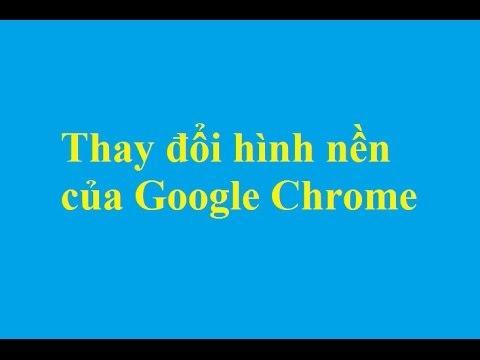 Thay đổi hình nền của Google Chrome - Taimienphi.vn