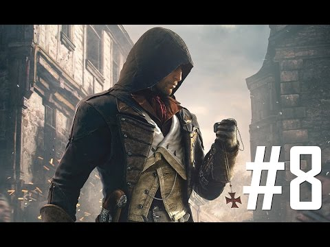 Assassin's Creed Unity #8: Do Beg Your Pardon [Sequence 4]