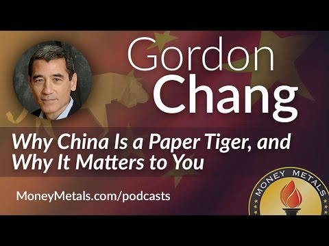Gordon Chang on Why China Is a Paper Tiger, and Why It Matters to You