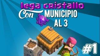 MUNI 3 IN LEGA CRISTALLO? Si può fare #1 - Clash of Clans ITA