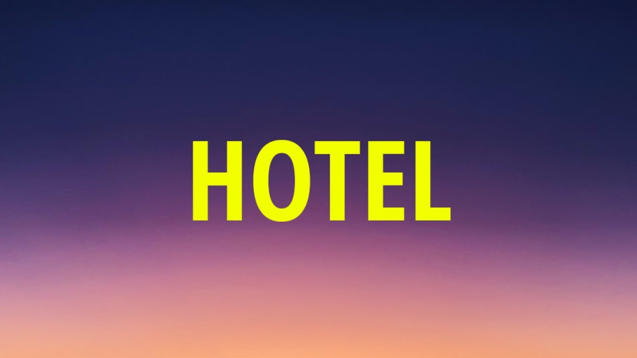 Download Claire Rosinkranz - Hotel (Lyrics)