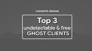✦ TOP 3 GHOST CLIENTS [UNDETECTABLE & FREE] [BEST GHOST / INVIS CLIENTS] w/DL - 2019 ✦
