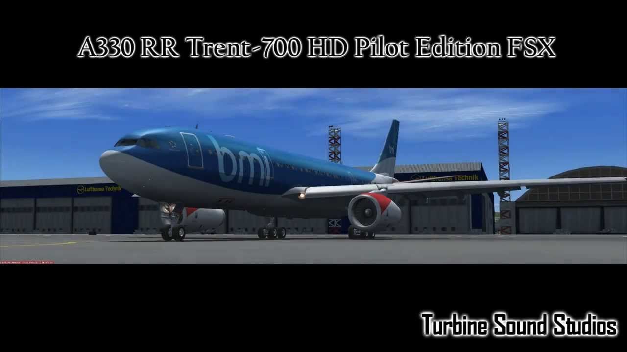 [FSX] TSS Airbus A330 RR Trent 700 Soundpack