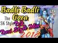Badli Badli Gora (DJ Desi Style Mix) 2018 Bhole DJ Songs. Mix By DJ Sumit #The SK Style.