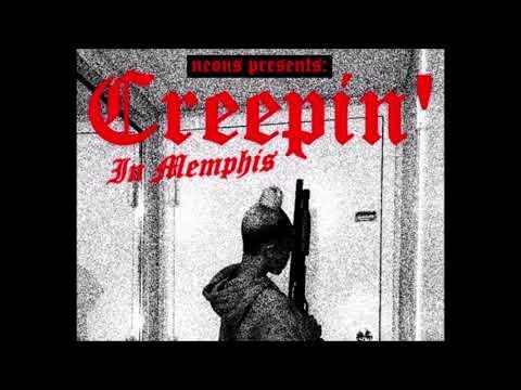 ''Creepin' In Memphis'' Mixtape. SIDE A (Neons)