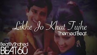 (Beat 60) [FREE] Likhe Jo Khat Tujhe Theme | Melody | INDIAN | Bollywood | Instrumental