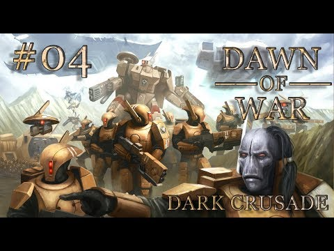 Dawn of War - Dark Crusade. Part 4 - Defeating Eldar. Tau Campaign. (Hard)
