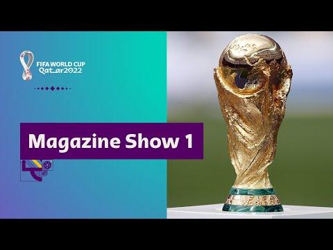 FIFA World Cup Qatar 2022 Magazine Show | Episode 1