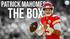 Patrick Mahomes MIX - The Box [HD]