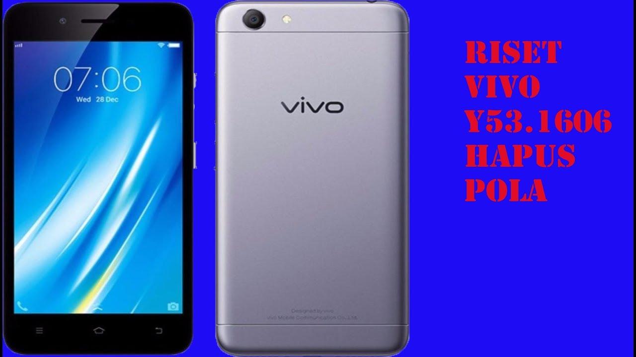 Reset Vivo 1606 Pola Y53