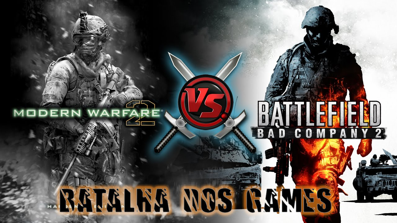 Modern Warfare 2 or Bad Company 2?