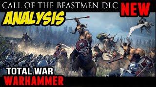 Total War: Warhammer - Call of the Beastmen DLC! (Full Analysis)
