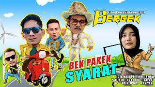 FILM COMEDY ROMANTIS BERGEK 2021 - BEK PAKEK SYARAT - Full HD Video Quality