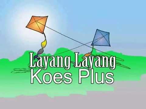 LAYANG LAYANG, Koes Plus, Editor:maymintaraga