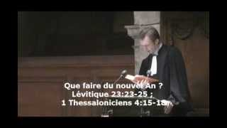 Que faire du nouvel An ?  (Lévitique 23:23-25 ; 1 Thessaloniciens 4:15-18)