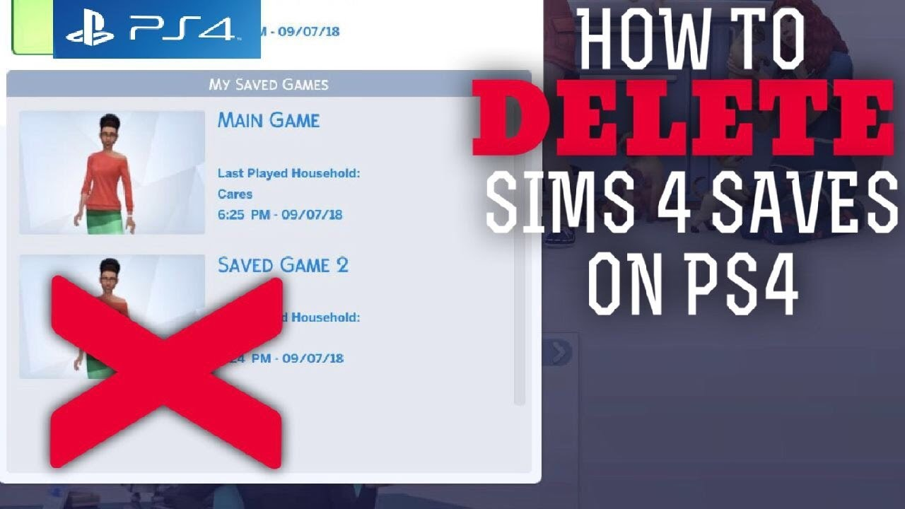SIMS 4 PS4 | How to DELETE Game Saves (2018)