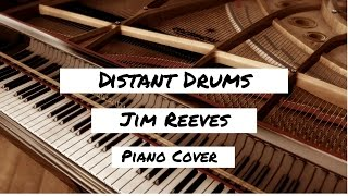 Jim Reeves - Distant Drums Piano Cover