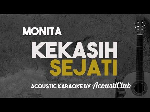 Monita - Kekasih Sejati [Acoustic Karaoke]