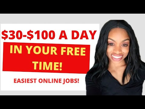 5 Free Time Online Jobs Very Few Know About ($30-$100 A Day)