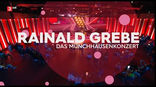 Rainald Grebe – Das Münchhausenkonzert