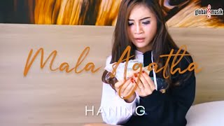 Mala Agatha - Haning ( Lirik Lagu & Karaoke) Full Bass