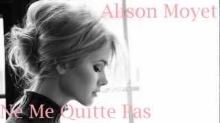 Watch Alison Moyet Ne Me Quitte Pas video