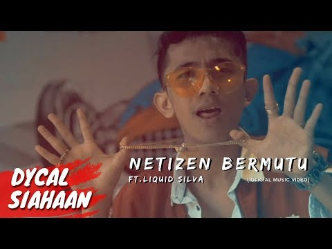 NETIZEN BERMUTU - DYCAL ft Liquid Silva (Official Music Video)