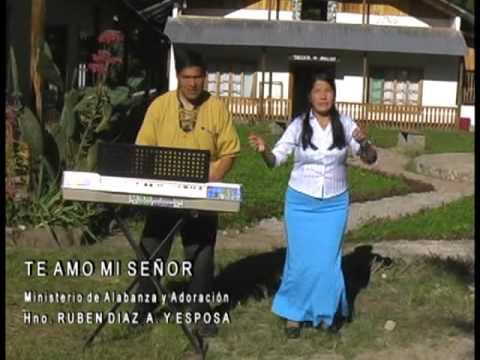 Ministerio de Alabanza y Adoracion Ruben Diaz y Esposa