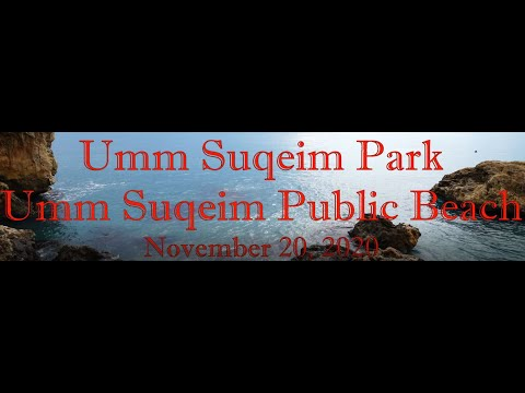 Umm Suqeim Park and Umm Suqeim Public Beach November 20, 2020