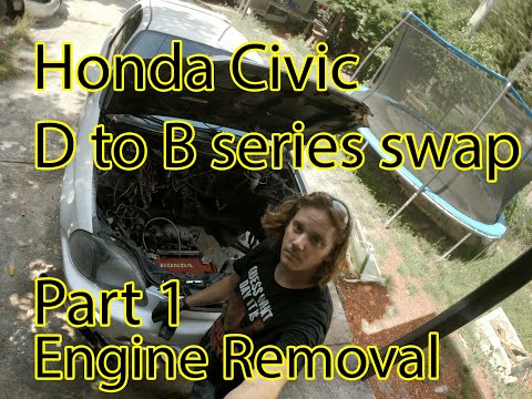 Honda Civic D to B Series Swap DIY Part 1 Engine Removal