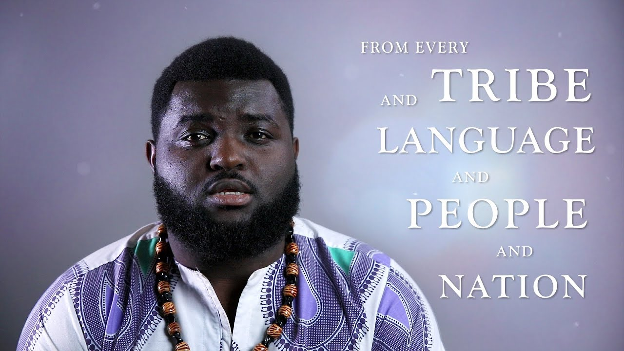 From Every Tribe and Language and People and Nation (A Video