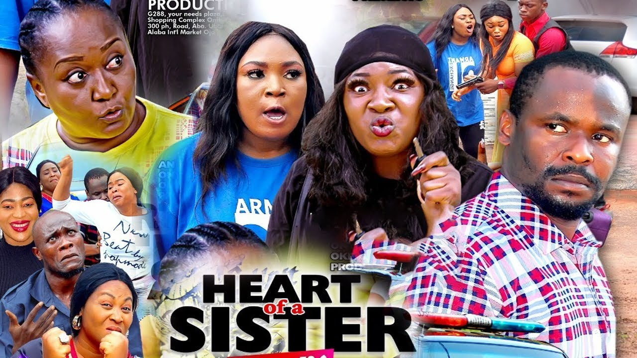 Download HEART OF A SISTER SEASON 1 {NEW HIT MOVIE} - ZUBBY MICHEAL|EBELE OKARO|2020 LATEST  NOLLYWOOD MOVIE