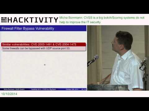 Micha Borrmann - CVSS is a big botch/Scoring systems do not help to improve the IT security