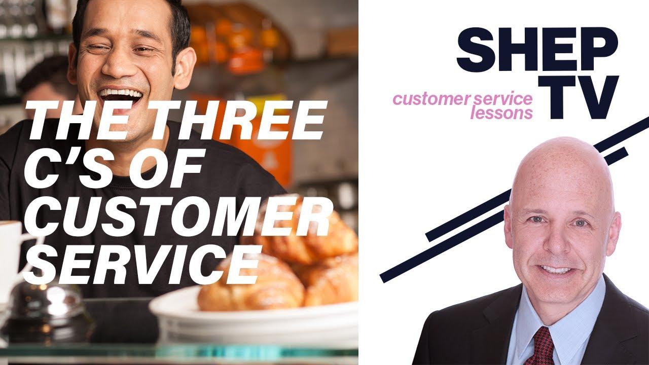 Three C's of Customer Service - CX Lesson